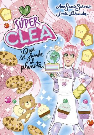 SUPER CLEA 2,  ¡ QUE SE FUNDE EL PLANETA !