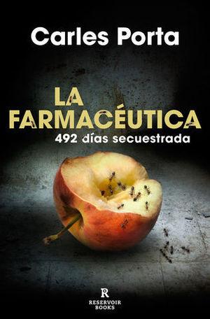 LA FARMACÉUTICA 492 DÍAS SECUESTRADA