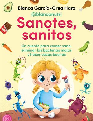 SANOTES, SANITOS. UN CUENTO PARA COMER SANO