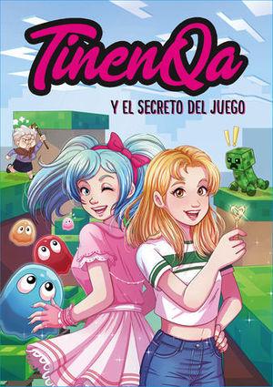 TINENQA Y EL SECRETO DEL JUEGO