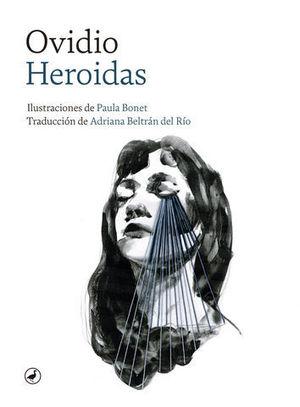 HEROIDAS.  CARTAS DE LAS HEROINAS