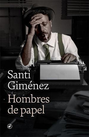 HOMBRES DE PAPEL.