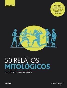 .50 RELATOS MITOLÓGICOS.