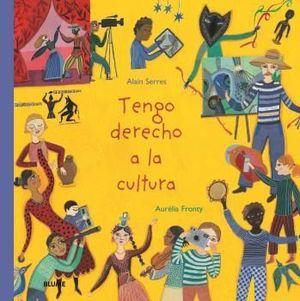 TENGO DERECHO A LA CULTURA.
