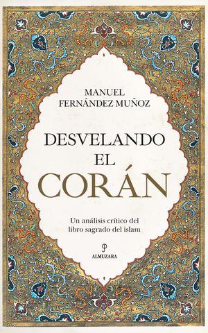 DESVELANDO EL CORÁN