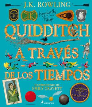 QUIDDITCH A TRAVES DE LOS TIEMPOS - ILUSTRADO