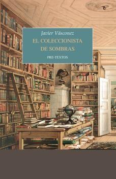 COLECCIONISTA DE SOMBRAS, EL