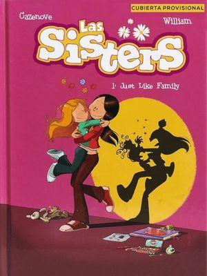 LAS SISTERS 1.  HERMANAS A LA FUERZA