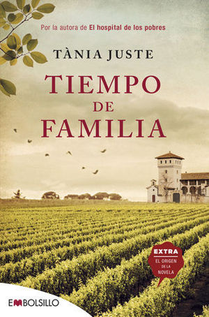 TIEMPO DE FAMILIA. POR LA AUTORA DE EL HOSPITAL DE LOS POBRES