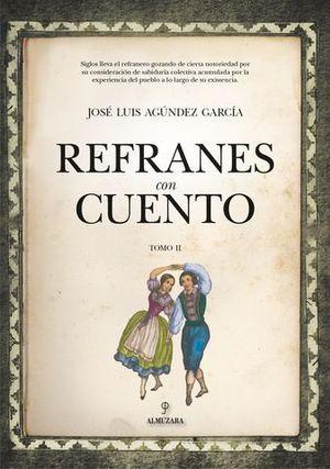 REFRANES CON CUENTO (TOMO II)