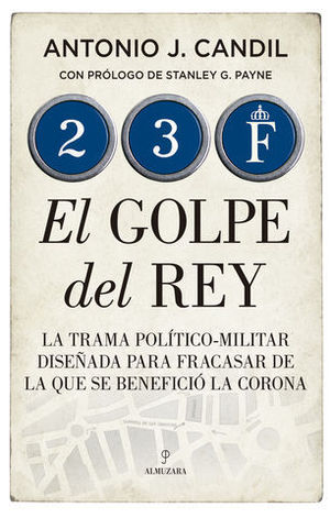 EL GOLPE DEL REY 23-F