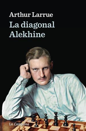 LA DIAGONAL ALEKHINE