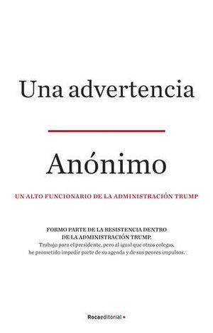 UNA ADVERTENCIA (A WARNING) UN RETRATO SIN PRECEDENTES DE LO QUE SUCED