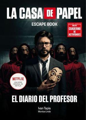 LA CASA DE PAPEL. ESCAPE BOOK EDICIÓN ESPECIAL. EL DIARIO DEL PROFESOR