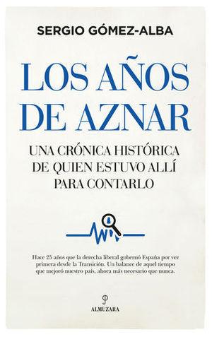 LOS AÑOS DE AZNAR