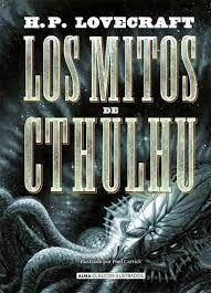 LOS MITOS DE CTHULHU ( EDICIÓN REVISADA 2021 )