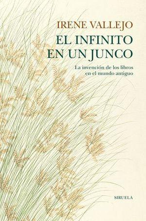 EL INFINITO EN UN JUNCO ( ED. TELA )