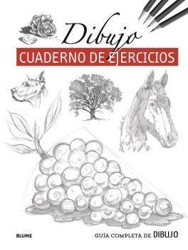GUÍA COMPLETA DE DIBUJO. DIBUJO (EJERCICIOS). CUADERNO DE EJERCICIOS