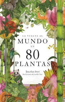 LA VUELTA AL MUNDO EN 80 PLANTAS.