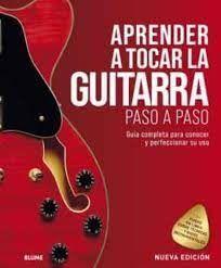 APRENDER A TOCAR LA GUITARRA PASO A PASO