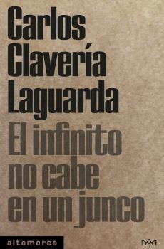 INFINITO NO CABE EN UN JUNCO, EL