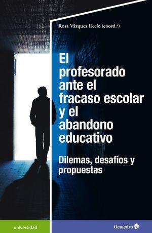 PROFESORADO ANTE EL FRACASO ESCOLAR Y EL ABANDONO EDUCATIVO, EL