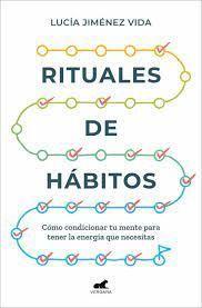RITUALES DE HABITOS. COMO CONDICIONAR TU MENTE