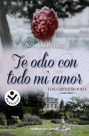 TE ODIO CON TODO MI AMOR. LOS GREENWOOD 1