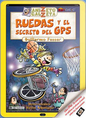 RUEDAS Y EL SECRETO DEL GPS