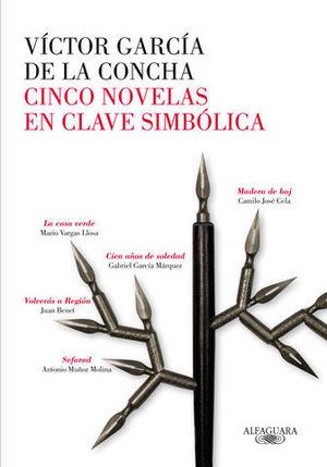 CINCO NOVELAS EN CLAVE SIMBOLICA