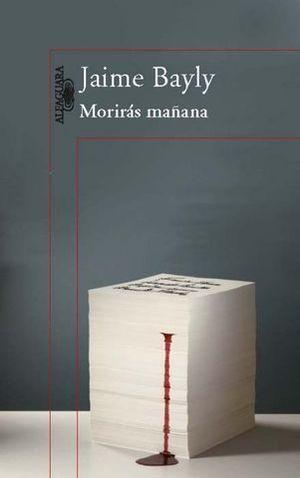 MORIRAS MAÑANA