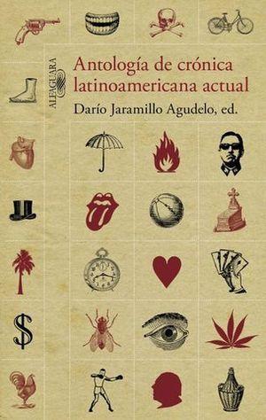 ANTOLOGIA DE CRONICA LATIONAMERICANA ACTUAL