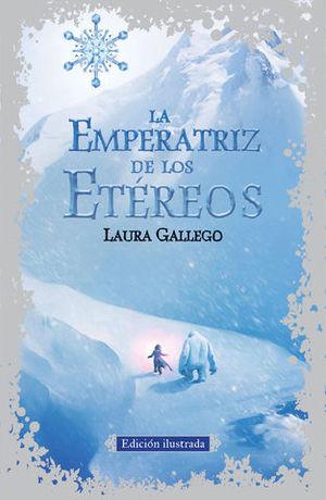 LA EMPERATRIZ DE LOS ETEREOS ED. ILUSTRADA