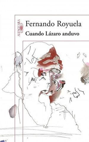 CUANDO LAZARO ANDUVO