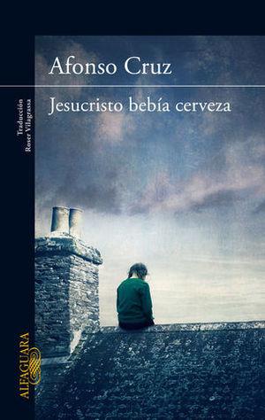 JESUCRISTO BEBIA CERVEZA