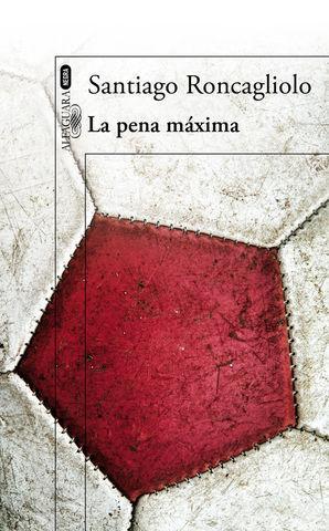 LA PENA MAXIMA