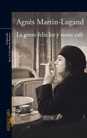LA GENTE FELIZ LEE Y TOMA CAFE