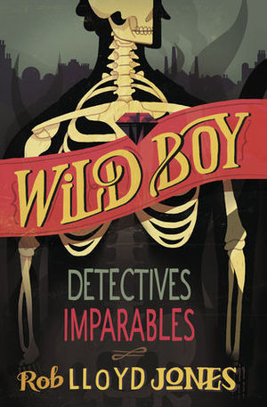 WILD BOY DETECTIVES IMPARABLES