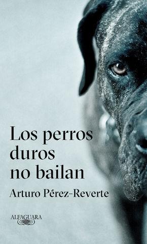 LOS PERROS DUROS NO HABLAN