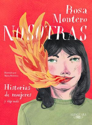NOSOTRAS.  HISTORIAS DE MUJERES Y ALGO MÁS