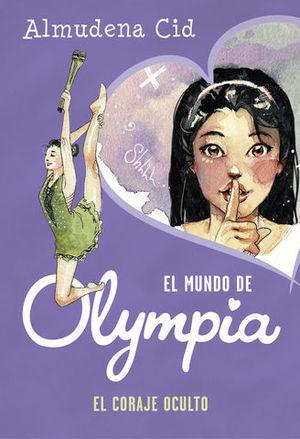 OLYMPIA.  EL CORAJE OCULTO
