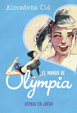 EL MUNDO DE OLYMPIA.  ATENAS EN JUEGO