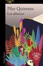 LOS ABISMOS  ( PREMIO ALFAGUARA 2021 )