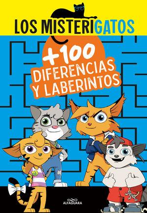 LOS MISTERIGATOS + 100 LABERINTOS Y DIFERERENCIAS