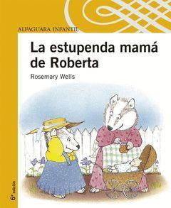 ESTUPENDA MAMA DE ROBERTA, LA