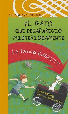 GATO QUE DESAPARECIO MISTERIOSAMENTE, EL LA FAMILIA GASKITT