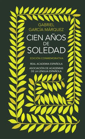 CIEN AÑOS DE SOLEDAD. EDICION CONMEMORATIVA R.A.E.