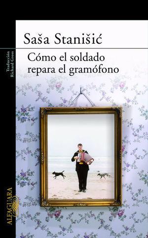 COMO EL SOLDADO REPARA EL GRAMOFONO