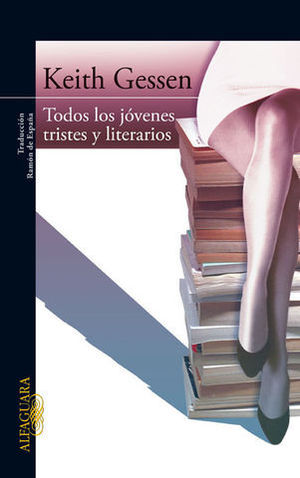 TODOS LOS JOVENES TRISTES Y LITERARIOS