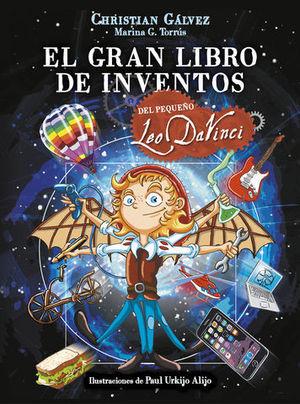 EL GRAN LIBRO DE INVENTOS DEL PEQUEÑO LEO DAVINCI